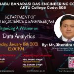"Department of Computer Science and Engineering is organizing a webinar on ""Data Analytics"" scheduled on January 18th, 2021."