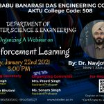 "Department of Computer Science & Engineering is organizing a webinar on ""Reinforcement Learning"" scheduled on January 22nd, 2021."