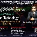 "Department of Information Technology is organizing a webinar on ""Nano Technology"" by Dr. Chandresh Kr. Rastogi (IIT Bombay)."