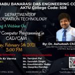 "Department of IT is organizing webinar on ""Role of Computer Programming in CAD/CAM""."