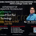 "Department of Information Technology, BBDEC is organizing a webinar on ""MICROSOFT DOT.NET TECHNOLOGY"" on February 1, 2021."
